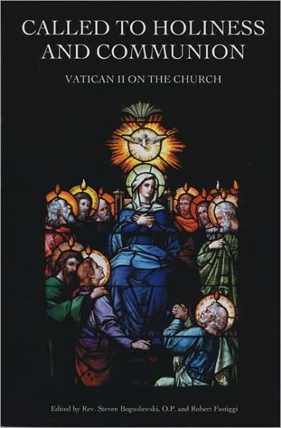 Called to Holiness and Communion: Vatican II on the Church