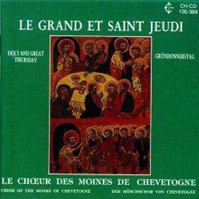 La dernière Cène: Le Grand et Saint Jeudi