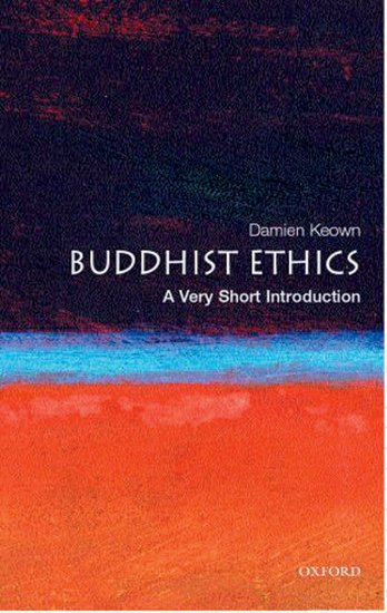 Buddhist Ethics - A Very Short Introduction