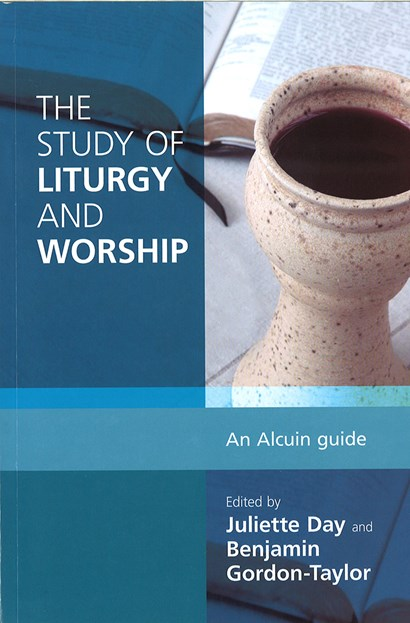 Study of Liturgy and Worship: An Alcuin Guide