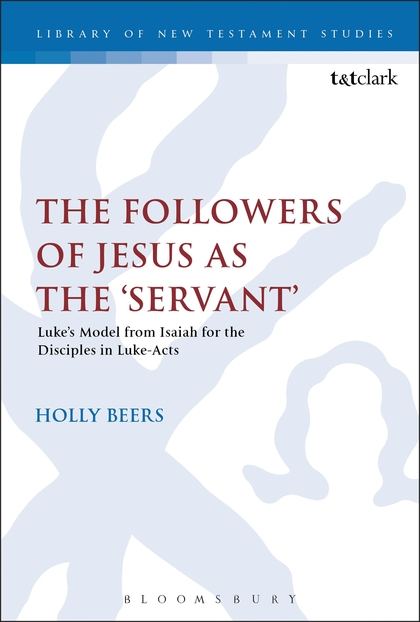 The Followers of Jesus as the 'Servant'