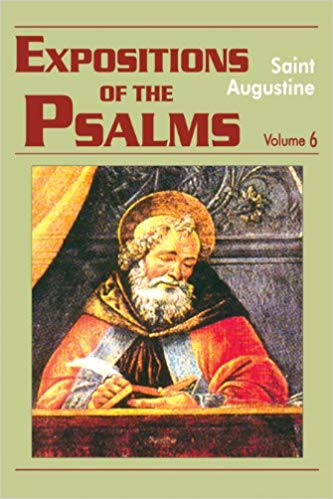 Expositions of the Psalms, volume 6