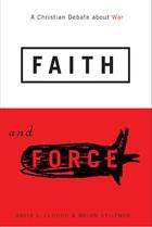 Faith and force