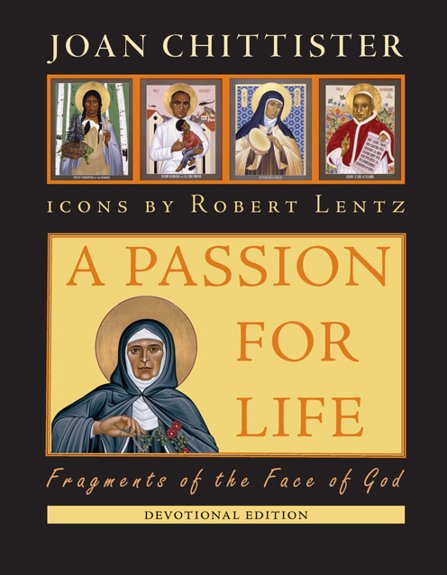 A Passion for Life: Fragments of the Face of God - devotional edition, with icons by Robert Lentz