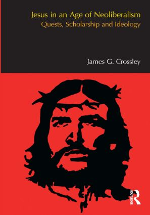 Jesus in an Age of Neoliberalism