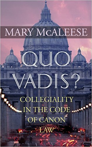 Quo Vadis? Collegiality in the Code of Canon Law