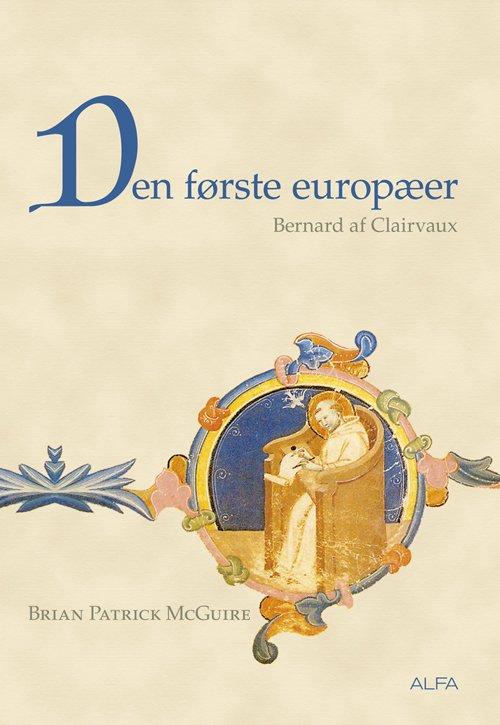 Den förste europäer: Bernard af Clairvaux
