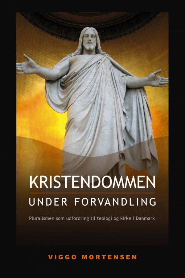 Kristendommen under forvandling: Pluralismen som udfordring til teologi og kirke i Danmark