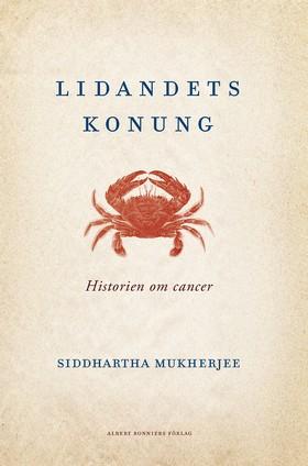 Lidandets konung: Historien om cancer