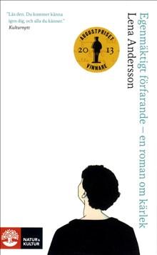 Egenmäktigt förfarande - en roman om kärlek