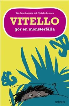 Vitello gör en monsterfälla