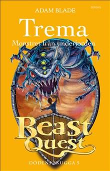 Trema: Monstret från underjorden - Dödens skugga 5