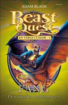 Fang: Den jättelika fladdermusen - Beast Quest: En värld i lågor - 3