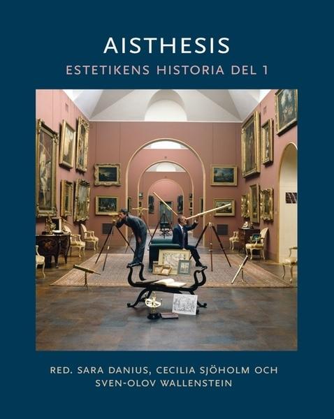 Aisthesis: estetikens historia - Del 1