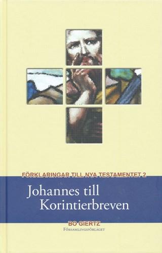 Förklaringar till Nya Testamentet - Johannes till Korintierbreven