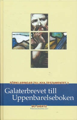 Förklaringar till Nya Testamentet - Galaterbrevet till Uppenbarelseboken