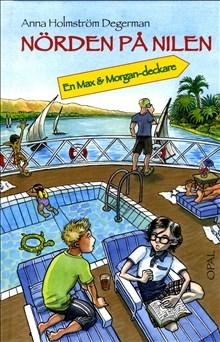 Nörden på Nilen - en Max + Morgan-deckare