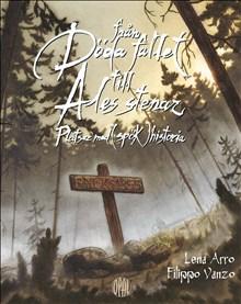 Från Döda fallet till Ales stenar - Platser med (spök)historia