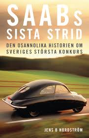 SAABs sista strid: Den osannolika historien om Sveriges största konkurs