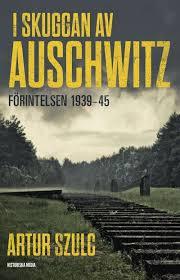 I skuggan av Auschwitz