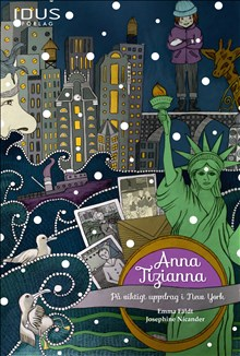 Anna Tizianna: På viktigt uppdrag i New York