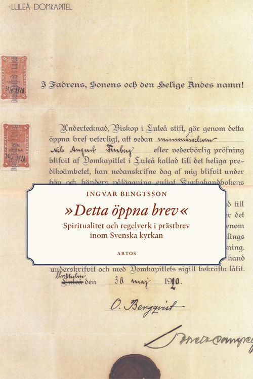 Detta öppna brev: Spiritualitet och regelverk i prästbrev inom Svenska kyrkan