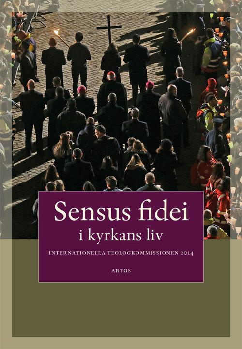 Sensus fidei: I kyrkans liv