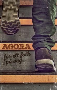 Agora - för ett folk på väg