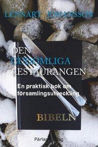 Den gudomliga restaurangen: En praktisk bok om församlingsutveckling