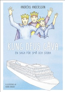 Kung Deus gåva: en saga för små och stora