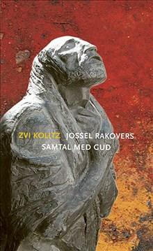 Jossel Rakovers samtal med Gud