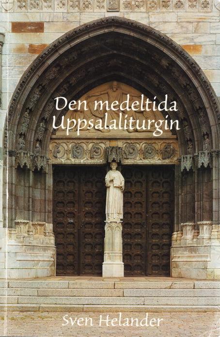 Den medeltida Uppsalaliturgin