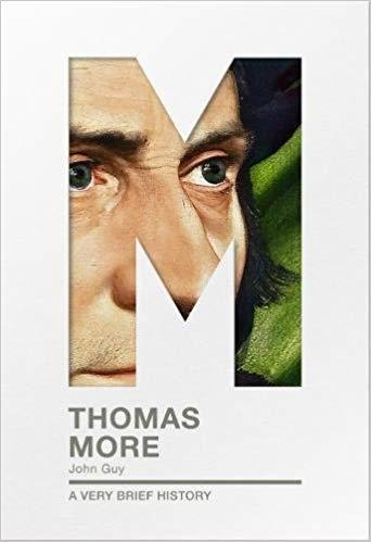 Thomas More A Very Brief History