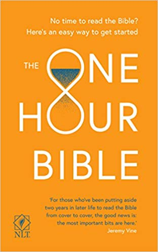 The One Hour Bible From Adam to Apocalypse in sixty minutes