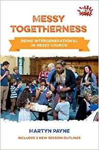 Messy Togetherness - Being Intergenerational in Messy Church
