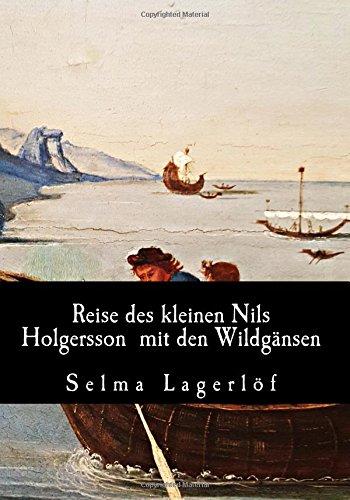 Reise Des Kleinen Nils Holgersson Mit Den Wildgänsen