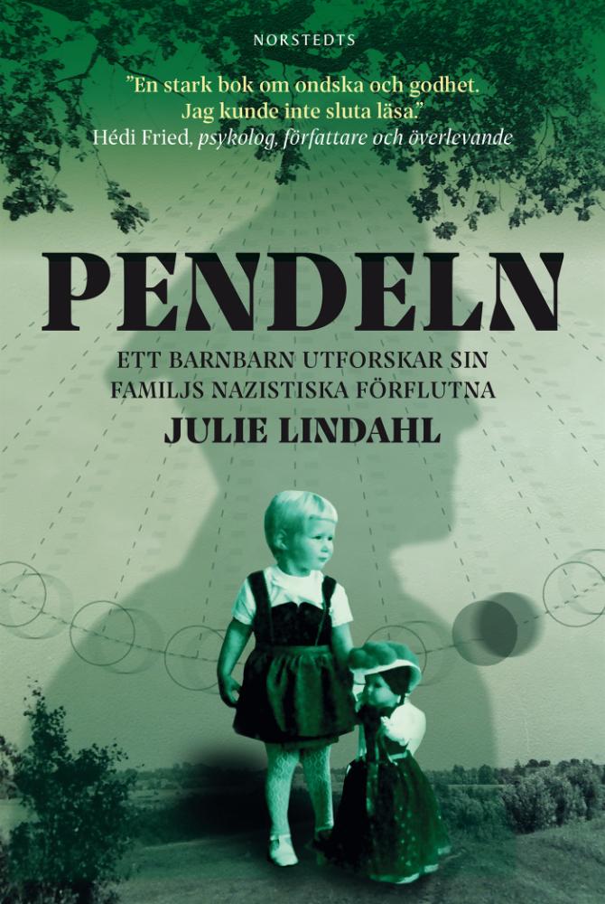 Pendeln: ett barnbarn utforskar sin familjs nazistiska förflutna