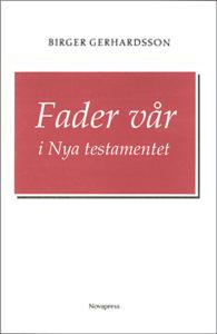 Fader vår i Nya testamentet
