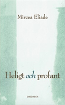 Heligt och profant : om det religiösas väsens