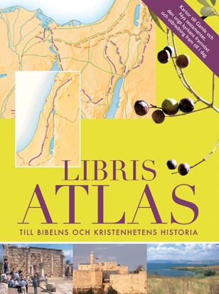 Libris Atlas: till bibelns och kristenhetens historia