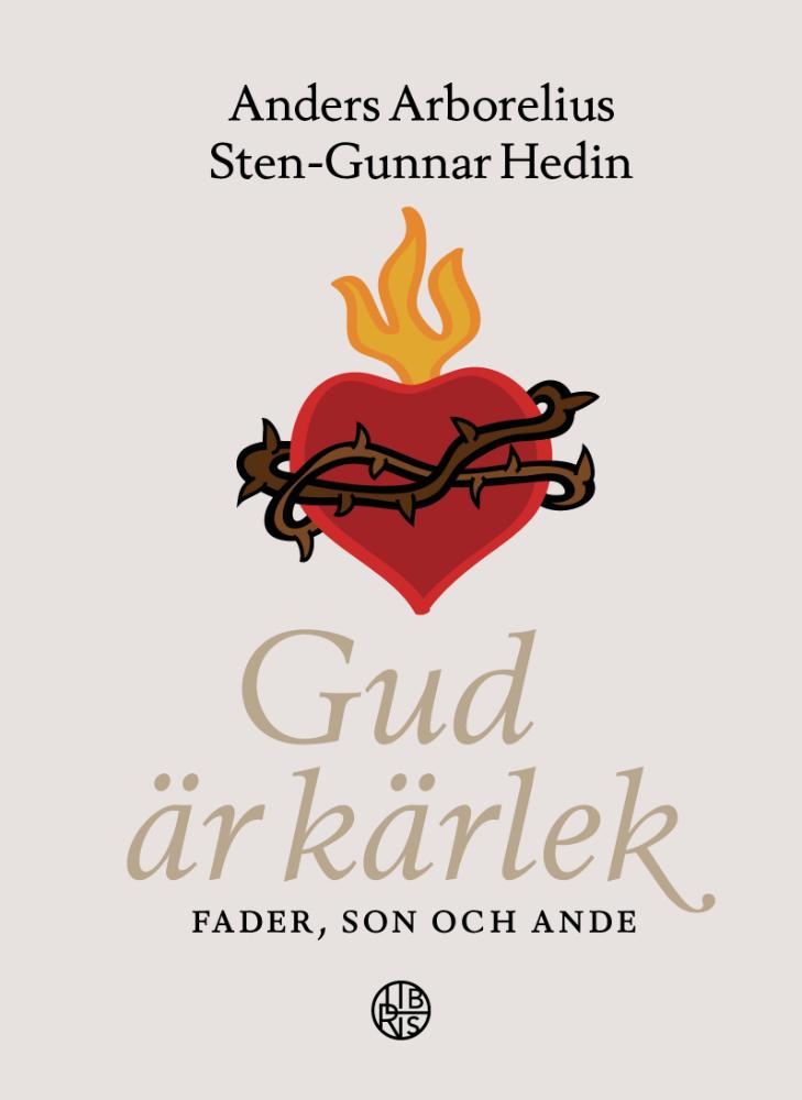 Gud är kärlek: fader, Son och Ande