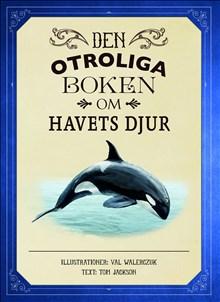 Den otroliga boken om havets djur