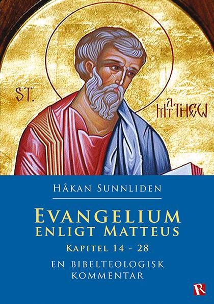 Evangelium enligt Matteus: Kapitel 14-28