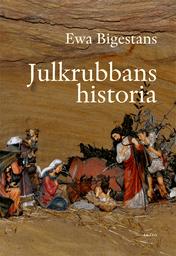 Julkrubbans historia