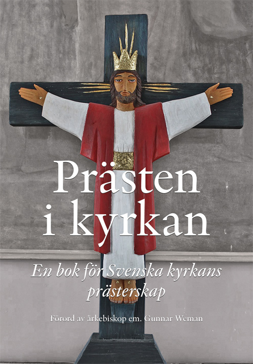 Prästen i Kyrkan: En bok för Svenska kyrkans prästerskap