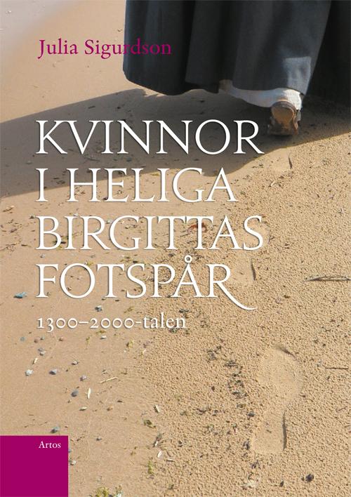 Kvinnor i Heliga Birgittas fotspår: 1300 - 2000-talen