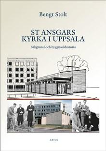 St Ansgars kyrka i Uppsala : bakgrund och byggnadshistoria