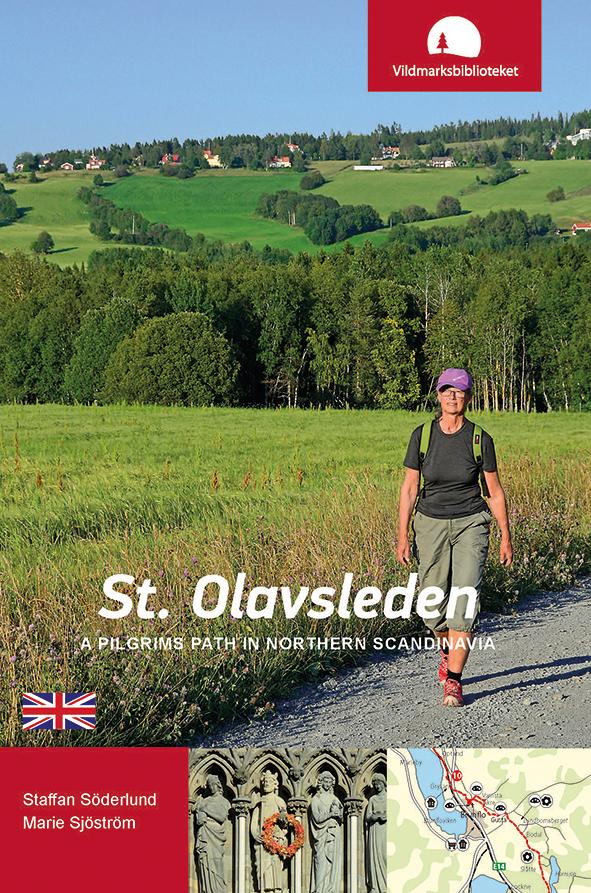 St. Olavsleden : a pilgrims path in northern Scandinavia