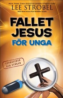 Fallet Jesus : För unga