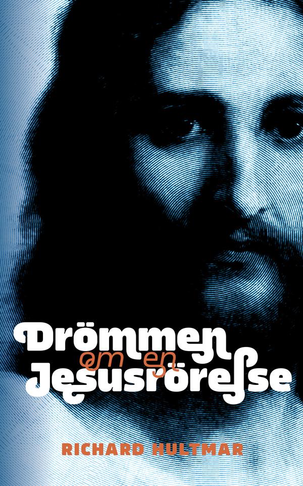 Drömmen om en Jesusrörelse